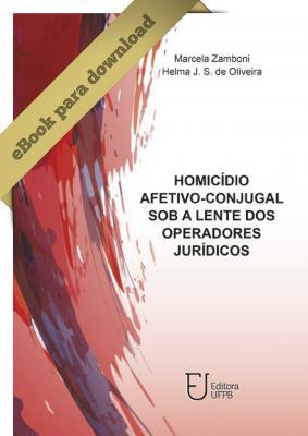 Capa para Homicídio Afetivo-Conjugal sob a Lente dos Operadores Jurídicos