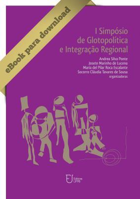Capa para I SIMPÓSIO DE GLOTOPOLÍTICA E INTEGRAÇÃO REGIONAL