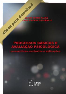 Capa para PROCESSOS BÁSICOS E AVALIAÇÃO PSICOLÓGICA: PERSPECTIVAS, CONTEXTOS E APLICAÇÕES