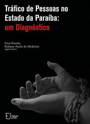 Capa para Tráfico de Pessoas no Estado da Paraíba: Um Diagnóstico