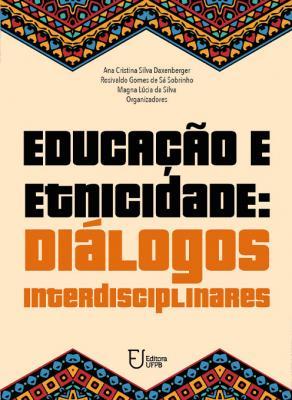 Capa para EDUCAÇÃO E ETNICIDADE: DIÁLOGOS INTERDISCIPLINARES