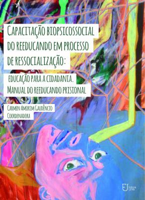 Capa para Capacitação biopsicossocial do reeducando em processo de ressocialização: Educação para a cidadania. Manual do reeducando prisional
