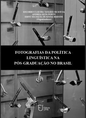 Capa para Fotografias da política linguística na pós-graduação no Brasil