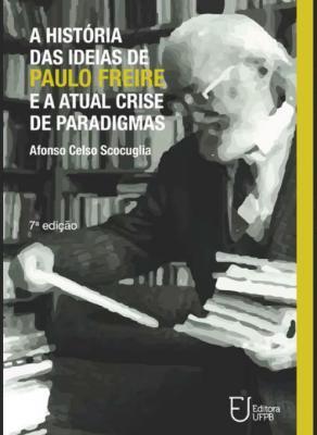 Capa para A história das ideias de Paulo Freire e a atual crise de paradigmas