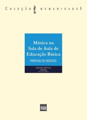 Capa para MÚSICA NA SALA DE AULA DE EDUCAÇÃO BÁSICA