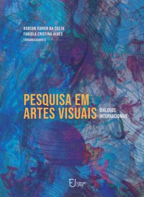 Capa para Pesquisa em Artes Visuais: Diálogos Internacionais