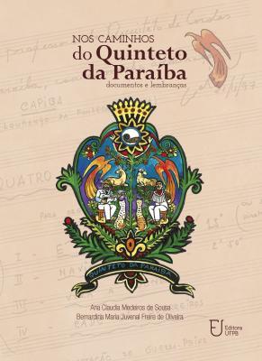 Capa para Nos caminhos do Quinteto da Paraíba: documentos e lembranças