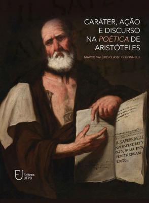 Capa para Caráter, ação e discurso na poética de Aristóteles