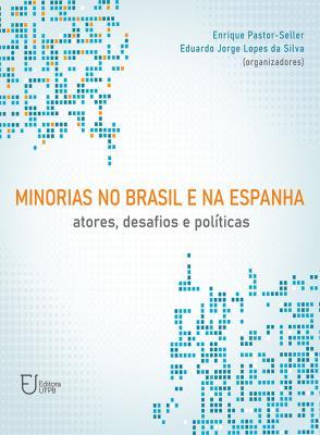 Capa para Minorias no Brasil e na Espanha: atores, desafios e políticas
