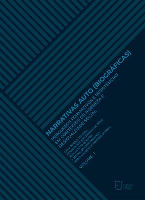 Capa para Narrativas auto (biográficas): percursos formativos e resistências em contextos de pobreza e desigualdade social (Volume I)