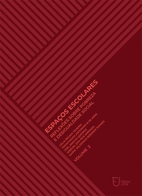 Capa para Espaços escolares: reflexões sobre pobreza e desigualdade social (Volume II)