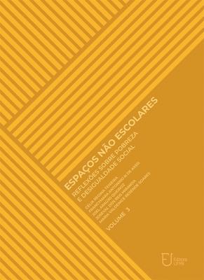 Capa para Espaços não escolares: reflexões sobre pobreza e desigualdade social (Volume III)