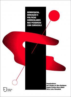 Capa para Democracia, educação e políticas curriculares nas pesquisas com currículos