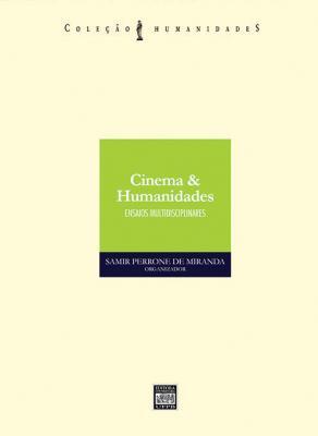Capa para CINEMA & HUMANIDADES: ENSAIOS MULTIDISCIPLINARES