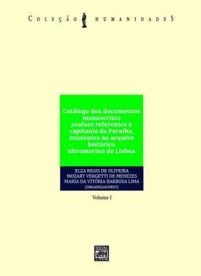 Capa para Catálogo dos documentos manuscritos avulsos referentes à capitania da Paraíba, existentes no arquivo histórico ultramarino de Lisboa: volume 1