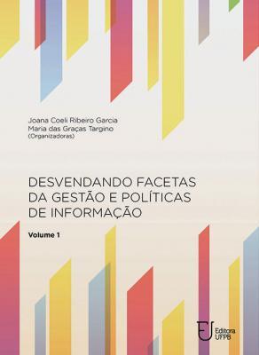 Capa para Desvendando facetas da gestão e políticas de informação vol. 1 e vol. 2