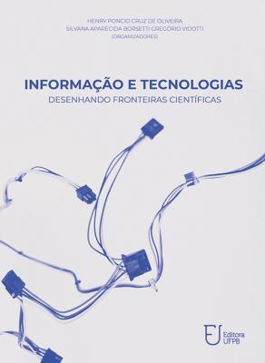 Capa para Informação e tecnologias: desenhando fronteiras científicas