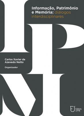 Capa para Informação, patrimônio e memória: diálogos interdisciplinares