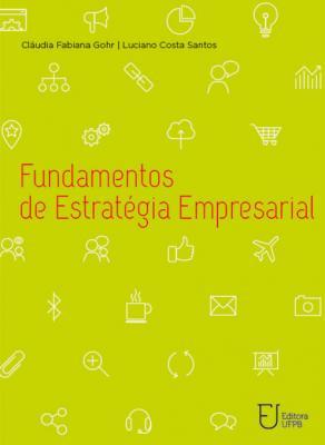 Capa para Fundamentos de estratégia empresarial