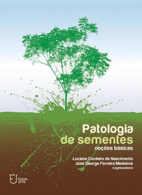 Capa para Patologia de Sementes: Noções Básicas