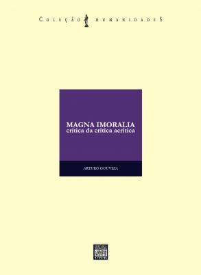 Capa para Magna Imoralia: crítica da crítica acrítica