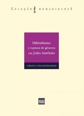 Capa para Hibridismo e ruptura de gêneros em João Antônio