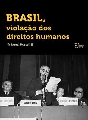 Capa para Brasil, Violação dos Direitos Humanos: Tribunal Russel II