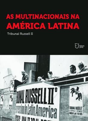 Capa para As Multinacionais na América Latina: Tribunal Russell II