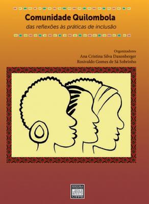 Capa para Comunidades quilombolas: das reflexões às práticas de inclusão social
