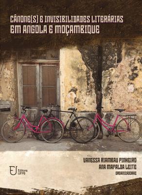 Capa para Cânone(s) e invisibilidades literárias em Angola e Moçambique