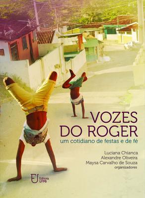Capa para Vozes do Roger: um cotidiano de festas e de fé