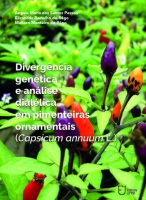 Capa para Divergência Genética e Análise Dialélica em Pimenteiras Ornamentais: (Capsicum annuum L.)