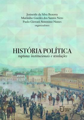 Capa para História política: rupturas institucionais e revoluções