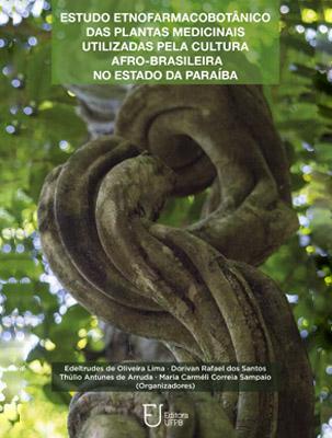 Capa para Estudo etnofarmacobotânico das plantas medicinais utilizadas pela cultura afro-brasileira no estado da Paraíba
