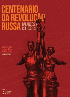 Capa para Centenário da Revolução Russa: balanços e reflexões