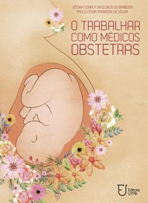 Capa para O trabalhar como médicos obstetras