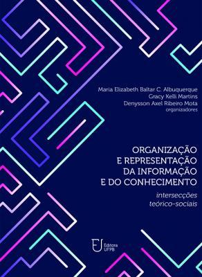 Capa para Organização e representação da Informação e do Conhecimento: intersecções teórico-sociais