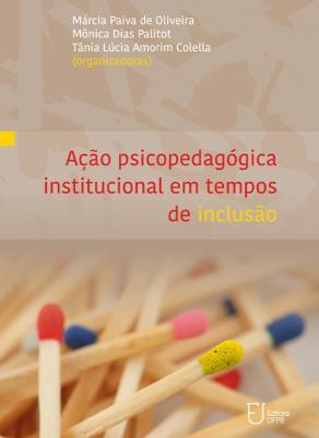 Capa para Ação psicopedagógica institucional em tempos de inclusão