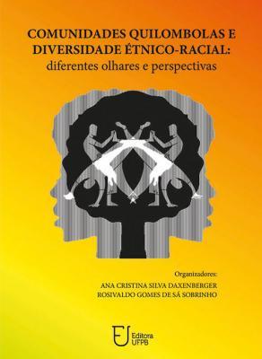 Capa para Comunidades quilombolas e diversidade etnico-racial: diferentes olhares e perspectivas