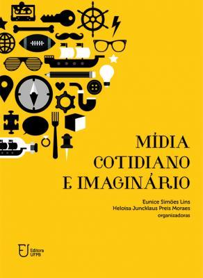 Capa para Mídia, cotidiano e imaginário