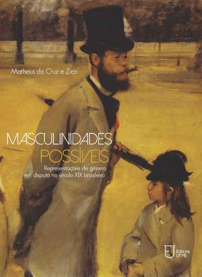 Capa para Masculinidades possíveis: representações de gênero em disputa no século XIX brasileiro
