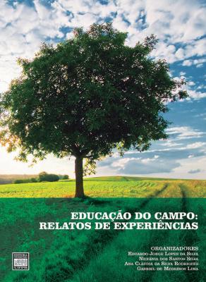 Capa para EDUCAÇÃO DO CAMPO: RELATOS DE EXPERIÊNCIAS