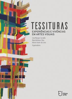 Capa para Tessituras: Experiências e Vivências em Artes Visuais