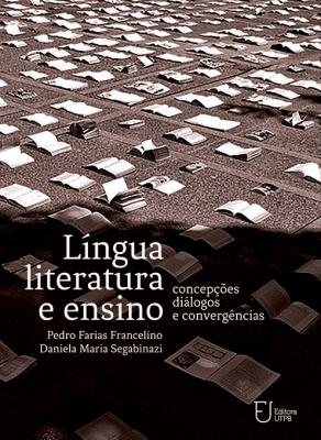 Capa para Língua, Literatura e Ensino: Concepções, Diálogos e Convergências