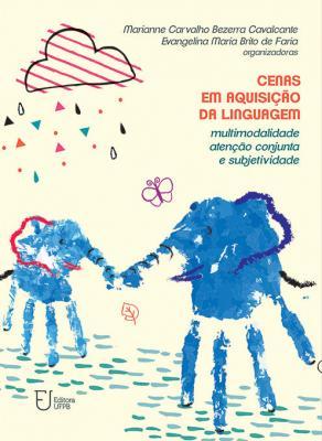Capa para Cenas em aquisição da linguagem: multimodalidade, atenção conjunta e subjetividade