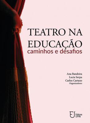 Capa para Teatro na Educação: Caminhos e Desafios