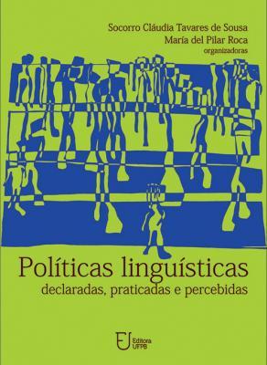 Capa para Políticas linguísticas: declaradas, praticadas e percebidas