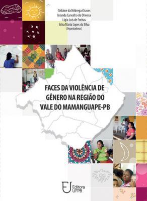 Capa para Faces da Violência de Gênero na Região do Vale do Mamanguape-PB