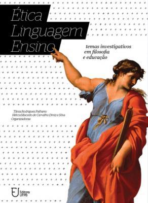 Capa para Ética, linguagem, ensino: temas investigativos em filosofia e educação
