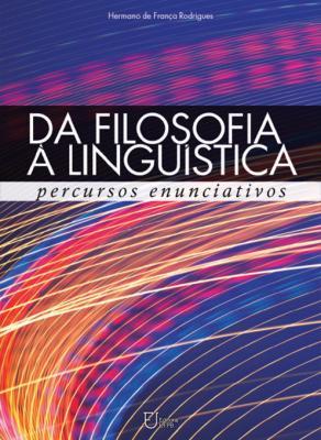 Capa para Da filosofia à linguística: percursos enunciativos